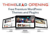 Free Premium Wordpress themes and plugins from our new brand - ThemeLead.com